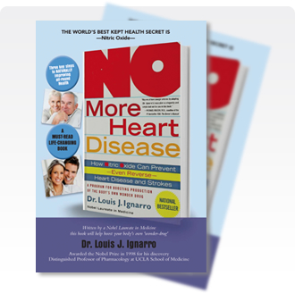 No More Heart Disease: How Nitric Oxide Can Prevent - Even Reverse Heart Disease And Strokes